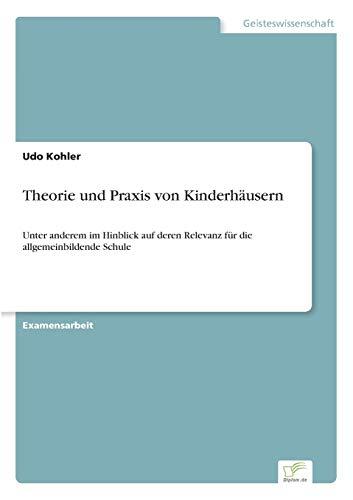 9783838606286: Theorie Und Praxis Von Kinderhausern