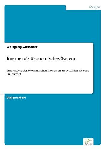 Internet ALS Okonomisches System: Wolfgang Gierscher