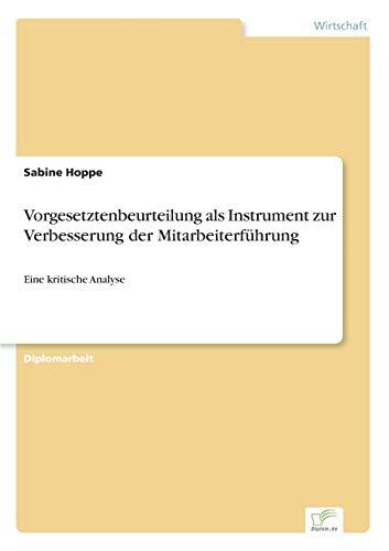 Vorgesetztenbeurteilung ALS Instrument Zur Verbesserung Der Mitarbeiterfuhrung: Sabine Hoppe