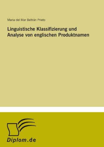 9783838612959: Linguistische Klassifizierung und Analyse von englischen Produktnamen (German Edition)