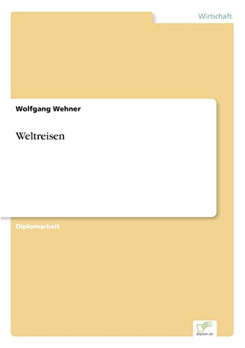 9783838613277: Weltreisen (German Edition)