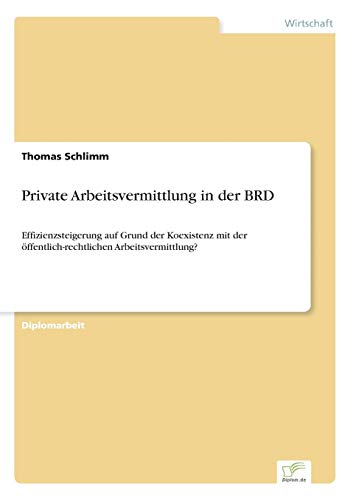 Private Arbeitsvermittlung in Der Brd: Thomas Schlimm