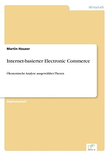 Internet-Basierter Electronic Commerce: Martin Houzer