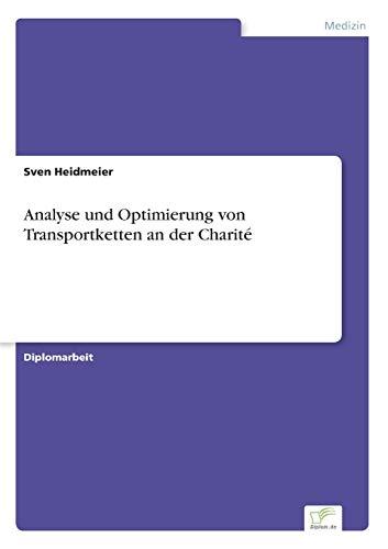 9783838620398: Analyse und Optimierung von Transportketten an der Charité