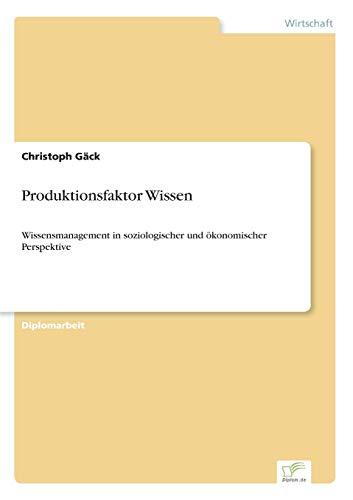 Produktionsfaktor Wissen: Christoph Gäck
