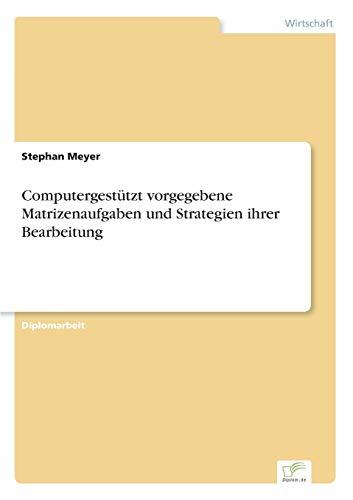 9783838622064: Computergestützt vorgegebene Matrizenaufgaben und Strategien ihrer Bearbeitung (German Edition)