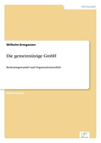 9783838624501: Die gemeinn�tzige GmbH: Bedeutungswandel und Organisationsrealit�t