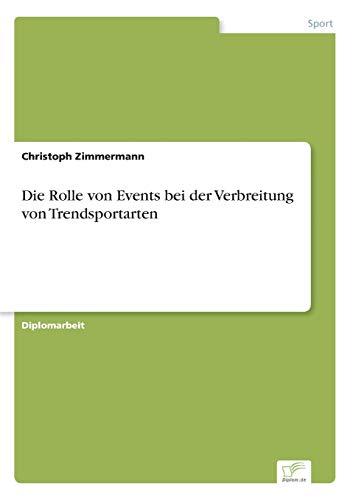Die Rolle von Events bei der Verbreitung von Trendsportarten: Christoph Zimmermann