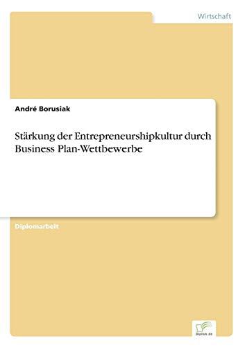 Stärkung der Entrepreneurshipkultur durch Business Plan-Wettbewerbe: André Borusiak