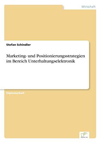 9783838629162: Marketing- Und Positionierungsstrategien Im Bereich Unterhaltungselektronik