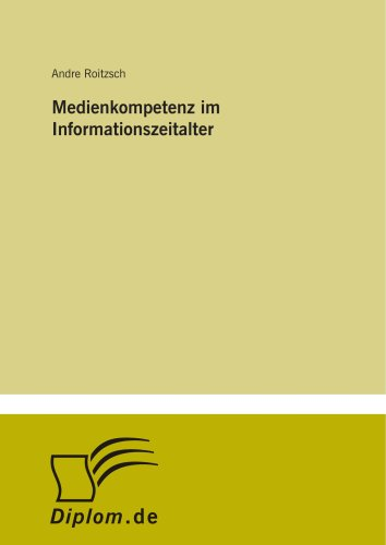9783838631349: Medienkompetenz im Informationszeitalter (German Edition)