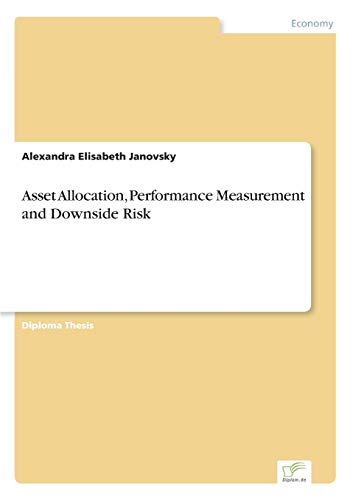 9783838632216: Asset Allocation, Performance Measurement and Downside Risk