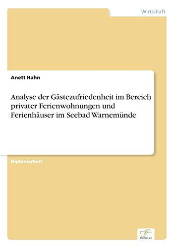 Analyse Der Gastezufriedenheit Im Bereich Privater Ferienwohnungen Und Ferienhauser Im Seebad ...