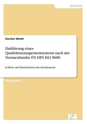 9783838637136: Einführung eines Qualitätsmanagementsystems nach der Normenfamilie EN DIN ISO 9000 (German Edition)