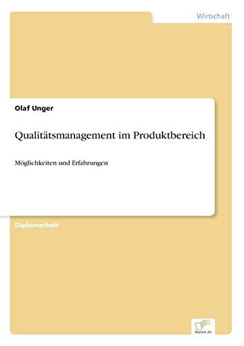 Qualitatsmanagement Im Produktbereich: Olaf Unger