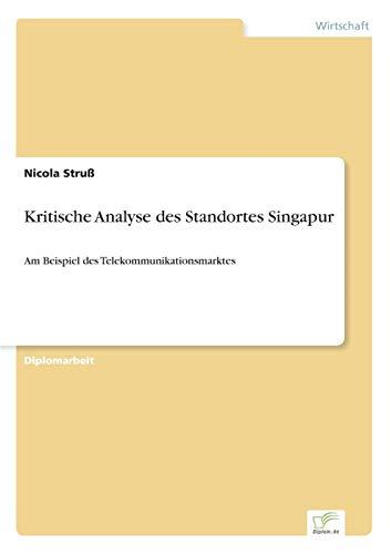 9783838639147: Kritische Analyse des Standortes Singapur