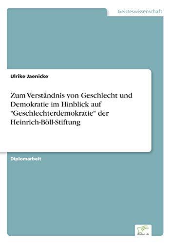 9783838643199: Zum Verständnis von Geschlecht und Demokratie im Hinblick auf Geschlechterdemokratie der Heinrich-Böll-Stiftung