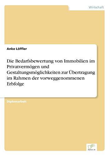Die Bedarfsbewertung Von Immobilien Im Privatvermogen Und Gestaltungsmoglichkeiten Zur Ubertragung ...