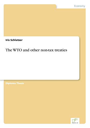 The WTO and other non-tax treaties: Iris Schlatzer
