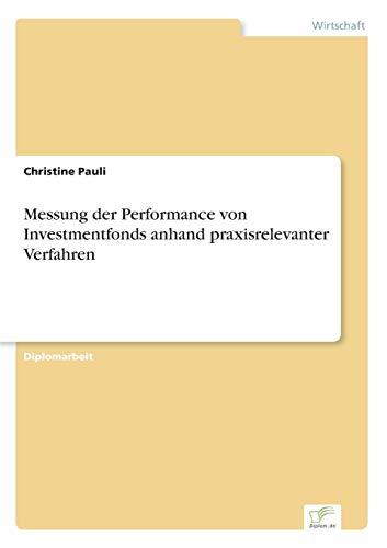 9783838644905: Messung der Performance von Investmentfonds anhand praxisrelevanter Verfahren