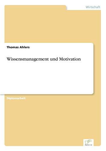 9783838646558: Wissensmanagement und Motivation (German Edition)