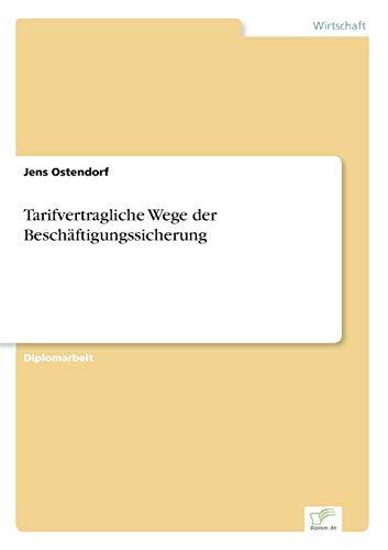 9783838647593: Tarifvertragliche Wege der Beschäftigungssicherung (German Edition)