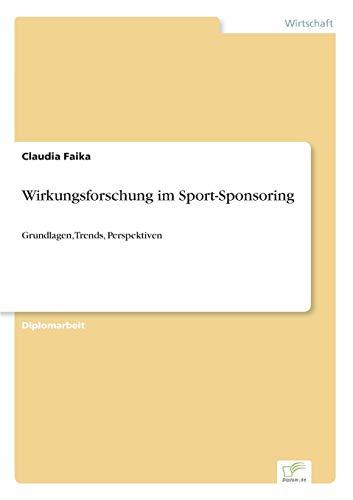 Wirkungsforschung Im Sport-Sponsoring: Claudia Faika