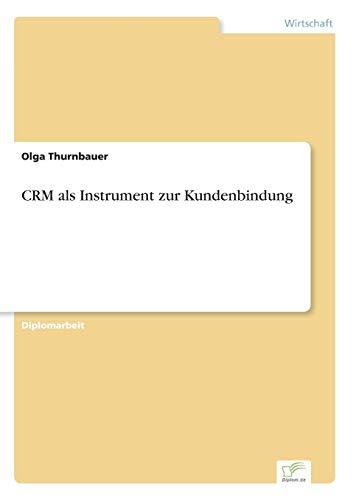 Crm ALS Instrument Zur Kundenbindung: Olga Thurnbauer