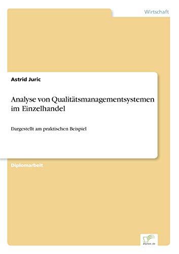 Analyse von Qualitätsmanagementsystemen im Einzelhandel: Astrid Juric