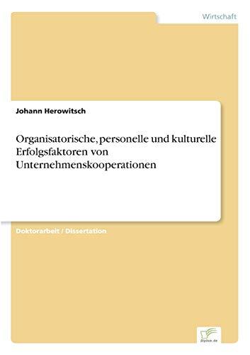 9783838651989: Organisatorische, personelle und kulturelle Erfolgsfaktoren von Unternehmenskooperationen