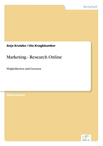 Marketing - Research Online: M?glichkeiten und Grenzen (German Edition): Anja Krutzke