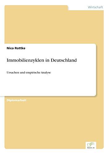 Immobilienzyklen in Deutschland: Nico Rottke