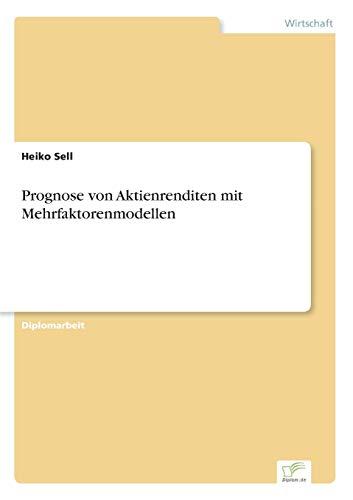 9783838652856: Prognose von Aktienrenditen mit Mehrfaktorenmodellen (German Edition)