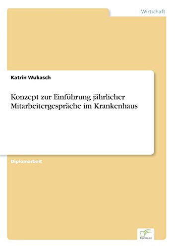 9783838653358: Konzept zur Einführung jährlicher Mitarbeitergespräche im Krankenhaus (German Edition)