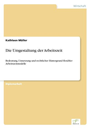 Die Umgestaltung Der Arbeitszeit: Kathleen Muller