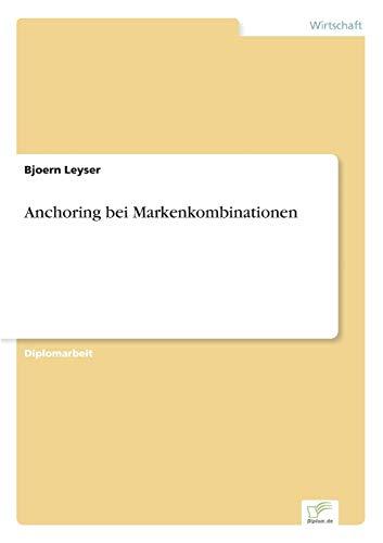 Anchoring Bei Markenkombinationen: Bjoern Leyser