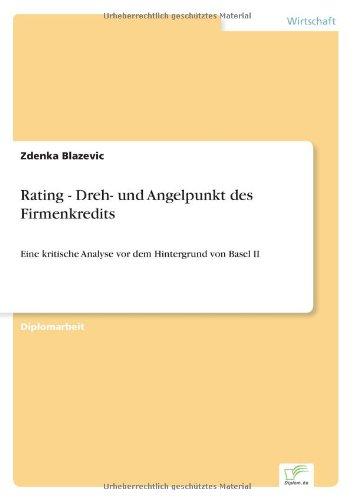 9783838654935: Rating - Dreh- und Angelpunkt des Firmenkredits (German Edition)