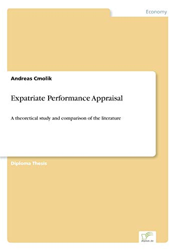 9783838655338: Expatriate Performance Appraisal: A theoretical study and comparison of the literature