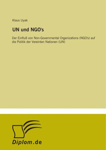 9783838656151: UN und NGO's: Der Einflu�Y von Non-Governmental Organizations (NGO's) auf die Politik der Vereinten Nationen (UN)