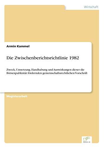 Die Zwischenberichtsrichtlinie 1982 (German Edition): Armin Kammel