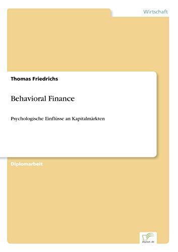 9783838658292: Behavioral Finance: Psychologische Einfl?sse an Kapitalm?rkten (German Edition)