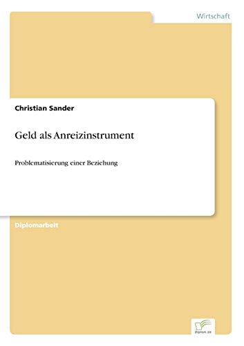 Geld als Anreizinstrument: Christian Sander