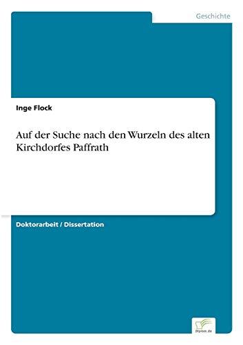Auf Der Suche Nach Den Wurzeln Des Alten Kirchdorfes Paffrath: Inge Flock