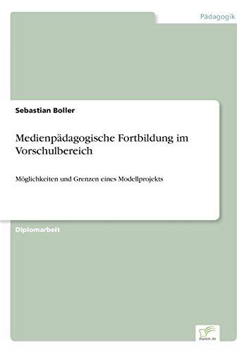 9783838663654: Medienpädagogische Fortbildung im Vorschulbereich: Möglichkeiten und Grenzen eines Modellprojekts