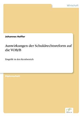 Auswirkungen Der Schuldrechtsreform Auf Die VobB: Johannes Hoffer