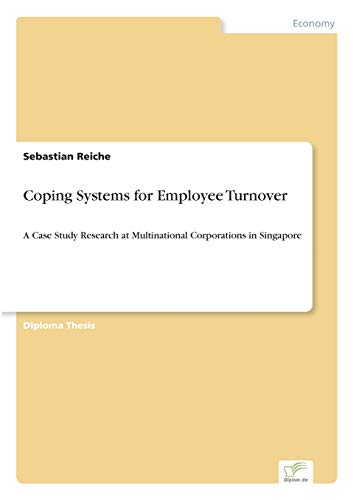 9783838663869: Coping Systems for Employee Turnover: A Case Study Research at Multinational Corporations in Singapore