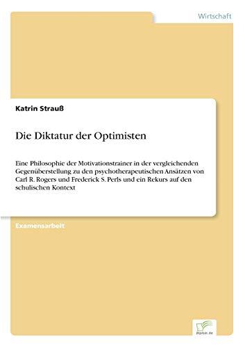 Die Diktatur der Optimisten: Katrin Strauß