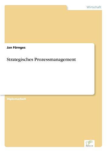 Strategisches Prozessmanagement: Jan Förnges