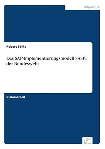 9783838669564: Das SAP-Implementierungsmodell SASPF der Bundeswehr