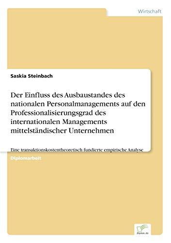 Der Einfluss des Ausbaustandes des nationalen Personalmanagements auf den Professionalisierungsgrad...